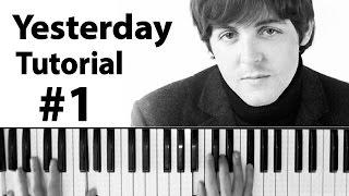 """Como tocar """"Yesterday""""(The Beatles) - Parte 1/2 - Piano tutorial y partitura"""