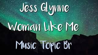 Jess Glynne - Woman Like Me [Demo] - (Audio)