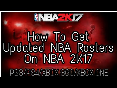 How To Get Updated NBA 2K18 Rosters On NBA 2K17! (PS3/PS4/XBOX 360/XBOX ONE)