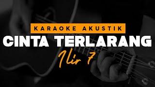 Download Cinta Terlarang - ILIR 7 ( Karaoke Akustik )