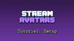 Stream Avatars - Tutorial: Setup