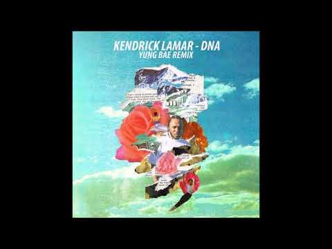 Kendrick Lamar - DNA. (Yung Bae Remix)