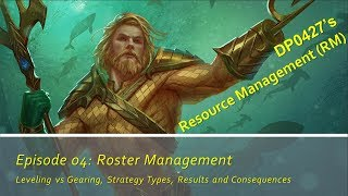 DP0427: RM - 04: Roster Management [DC Legends]