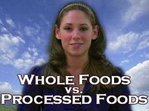Whole Foods Vs. Processed Foods - Nutrition By Natalie
