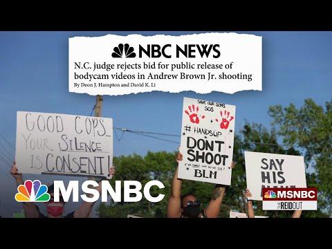 Judge Denies Release Of Andrew Brown Jr. Killing Bodycam Footage   The ReidOut   MSNBC