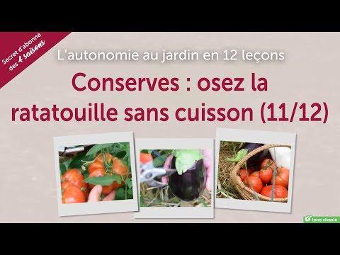 conserves-:-osez-la-ratatouille-sans-cuisson---l'autonomie-au-jardin-en-12-leçons-(11/12)
