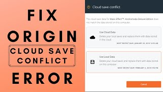 ORIGIN CLOUD SAVE CONFLICT ISSUE SOLVED