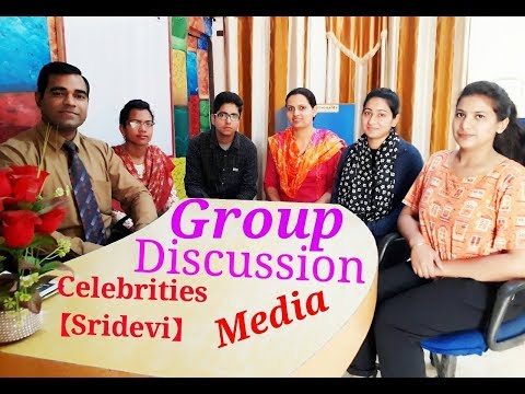 Group Discussion in English : Media : Celebrities (Sridevi)