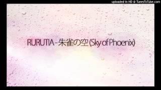 RURUTIA - 朱雀の空 (Sky of Phoenix)