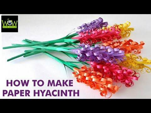 How to make Beautiful Paper Hyacinth Flowers | WOW LifeStyle