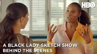 A Black Lady Sketch Show: Conversation Between Robin Thede and Issa Rae - BTS of Season 1 | HBO