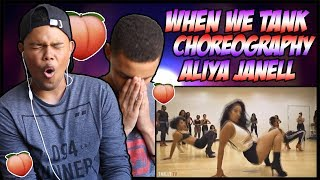 Tank - When We || Choreography Aliya Janell || REACTION ||