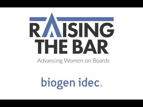 Biogen - Raising the Bar: Advancing Women on Boards
