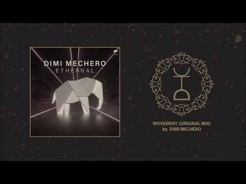 Dimi Mechero - Movement (Original Mix) | Set About