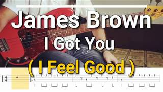 James Brown - I Got You (I Feel Good) [TABS] bass cover