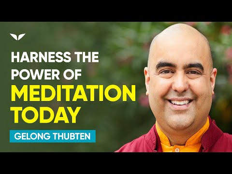 The Power Of Conscious Awareness | Gelong Thubten