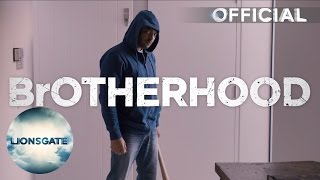 Brotherhood - Explicit Trailer