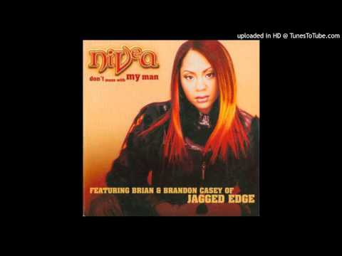 Nivea feat. Brian & Brandon Casey (of Jagged Edge) - Don't Mess With My Man (Hip Hop Version)