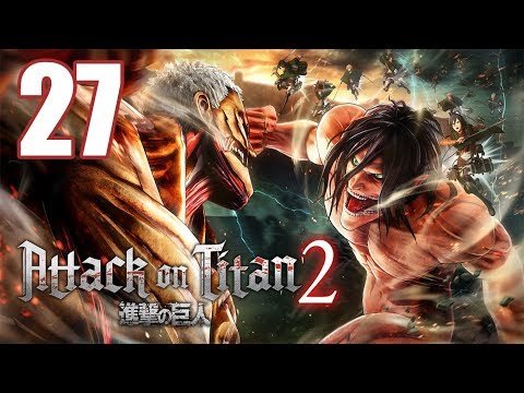 Attack On Titan 2 - Gameplay Walkthrough Part 27: Nameless Hero