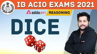 IB ACIO 2020-21 | Dice in Reasoning | Adda247