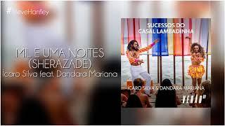 Mil e Uma Noites (Sherazade) - Ícaro Silva, Dandara Mariana | Verão 90
