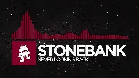 [Trap] - Stonebank - Never Looking Back [Monstercat Release]