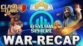Clash of Clans | War Recap Episode #54 | Asylum Sphere vs Elite As One!