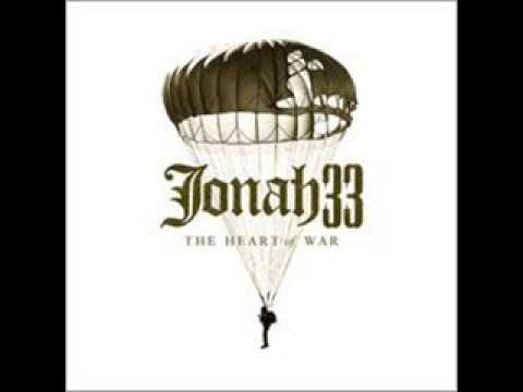 Jonah33 - The Heart of War 2007 [Full Album]