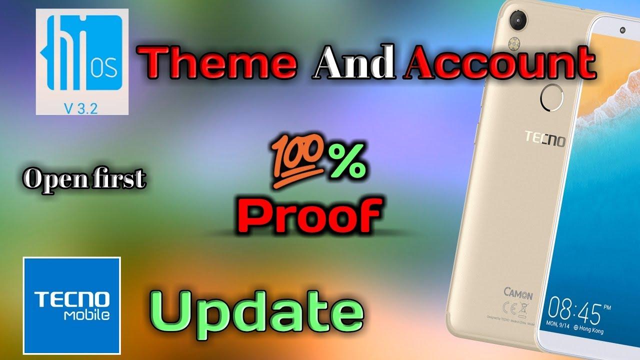 Tecon Camon Update and Hios Account , theme  टेकनो खाता कैसे खोलें ?