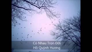 Có Nhau Trọn Đời - Hồ Quỳnh Hương