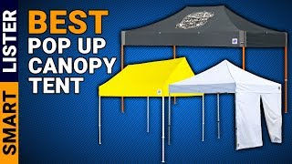 Top 7 Best Pop Up Canopy Tent You Should Try (2019) - Pop Up Canopy Reviews