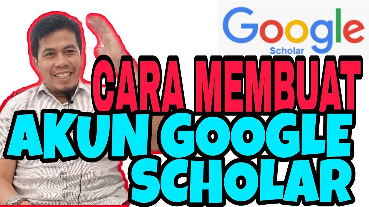 Temukan Cara Buat Akun Google Scholar Terbaru