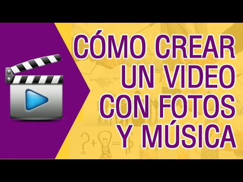 Como Crear un Video con Fotos y Musica Sin Programas