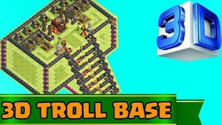 "Clash Of Clans | INCREDIBLE 3D TROLL BASE!| ""THE KINGS THRONE"""