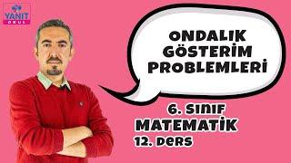 Ondalık Gösterim Problemleri | 6. Sınıf Matematik Konu Anlatımları