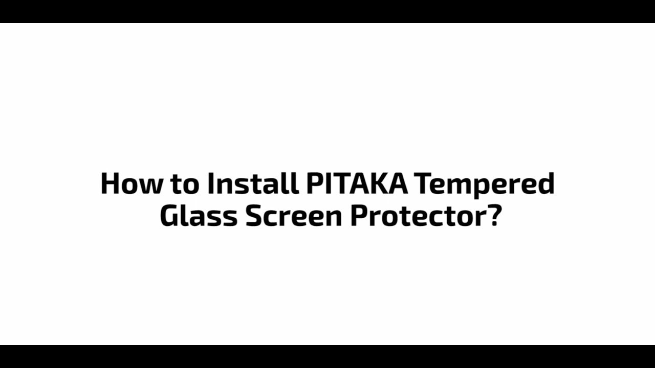wholesale dealer 0b72c ef1e7 How to Install PITAKA Tempered Glass Screen Protector for iPhone 2018?