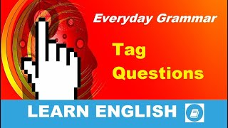 Tag Questions - English Grammar Practice
