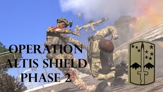 166th Cavalry Regiment - Operation Altis Shield Phase 2 - Arma 3 Gameplay