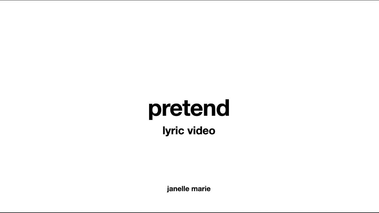 Download pretend (original song) - lyric video