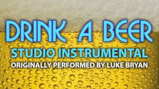 Drink A Beer (Cover Instrumental) [In the Style of Luke Bryan]