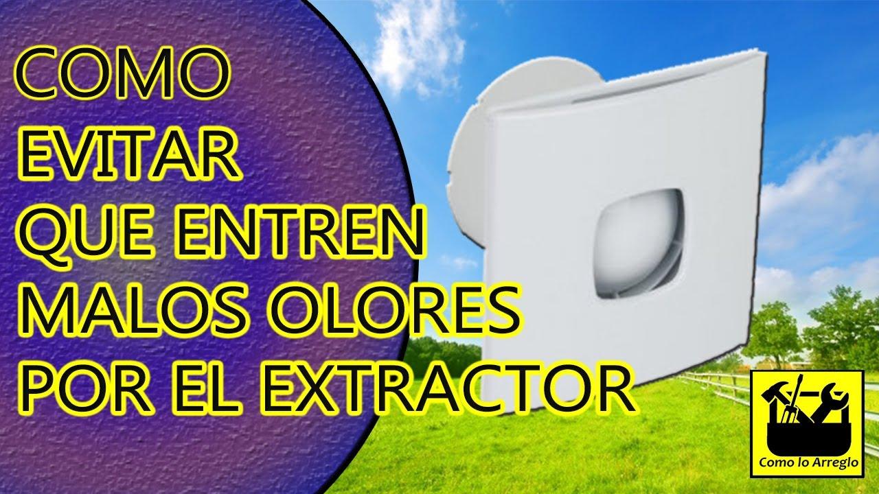 malos olores por el extractor baño, como evitarlo - youtube - Extractor Bano Valvula Antirretorno