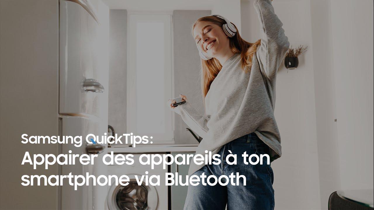 Samsung QuickTips – How To: Comment appairer des appareils à ton smartphone Galaxy via Bluetooth?