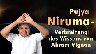 Pujya Niruma - Verbreitung des Wissens von Akram Vignan