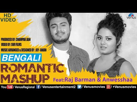 Raj Barman & Anwesshaa | Best Bengali Romantic Mashup | HD VIDEO | Bengali Romantic Hits