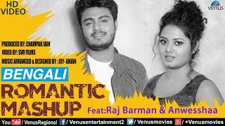 Raj Barman & Anwesshaa | Best Bengali Romantic Mashup | HD VIDEO | Bengali Romantic Hits