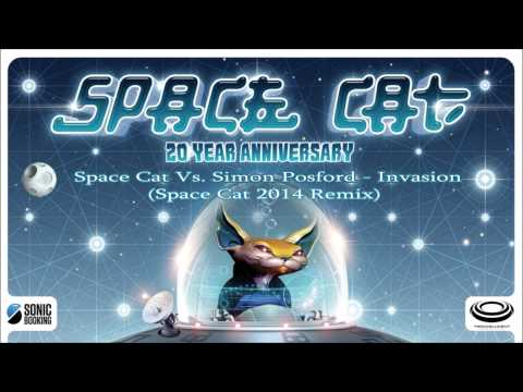 Space Cat & Simon Posford - Invasion (Space Cat 2014 Mix)