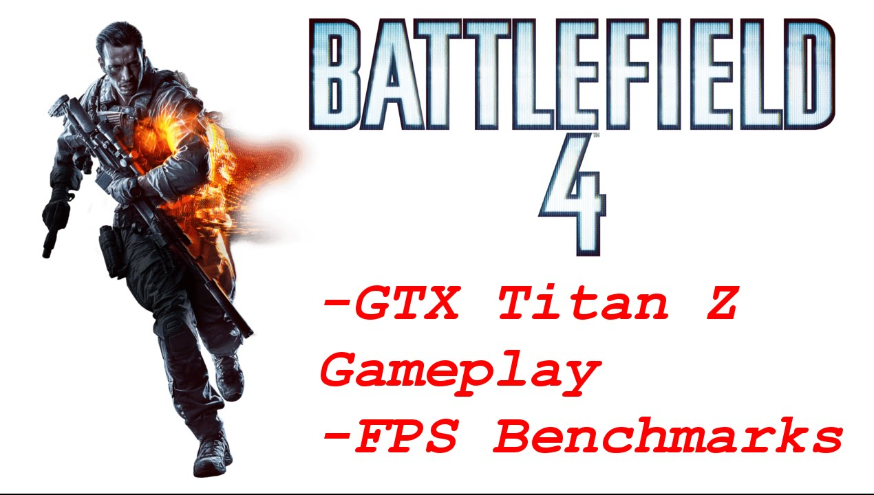NVIDIA GTX Titan Z | Battlefield 4 Gameplay | FPS - Ultra vs. Low ...