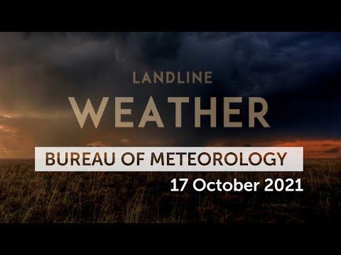 Weekly weather from the Bureau of Meteorology: Sunday 17 October, 2021