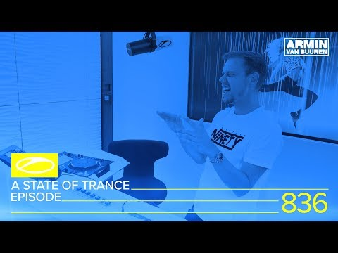 A State Of Trance Episode 836 (#ASOT836) - ADE Special