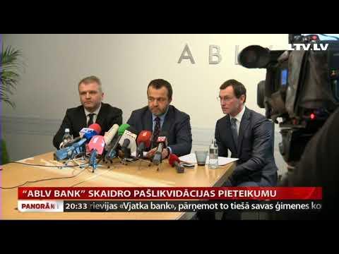 """""""ABLV Bank"""" skaidro pašlikvidācijas pieteikumu"""